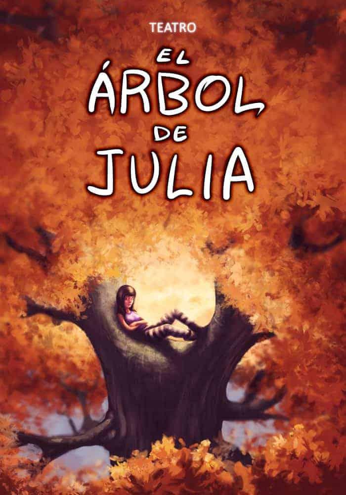Cartel El Árbol de Julia - Compañía A Flote Teatro - Temporada 2017-2018