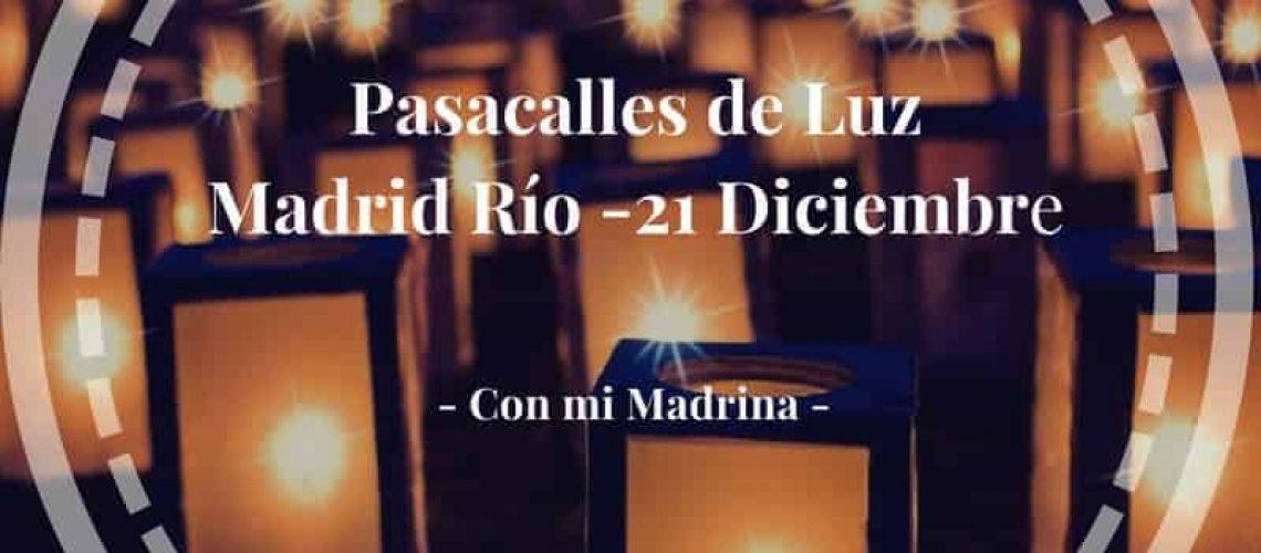 Pasacalles de LuzMadrid Río -21 Diciembre